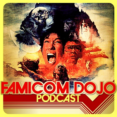 Famicom Dojo Podcast 109: The Horror