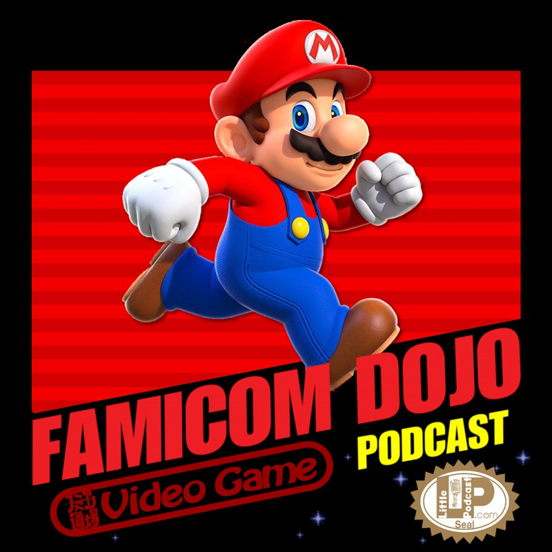 Famicom Dojo Podcast 143: Super 2017 Run
