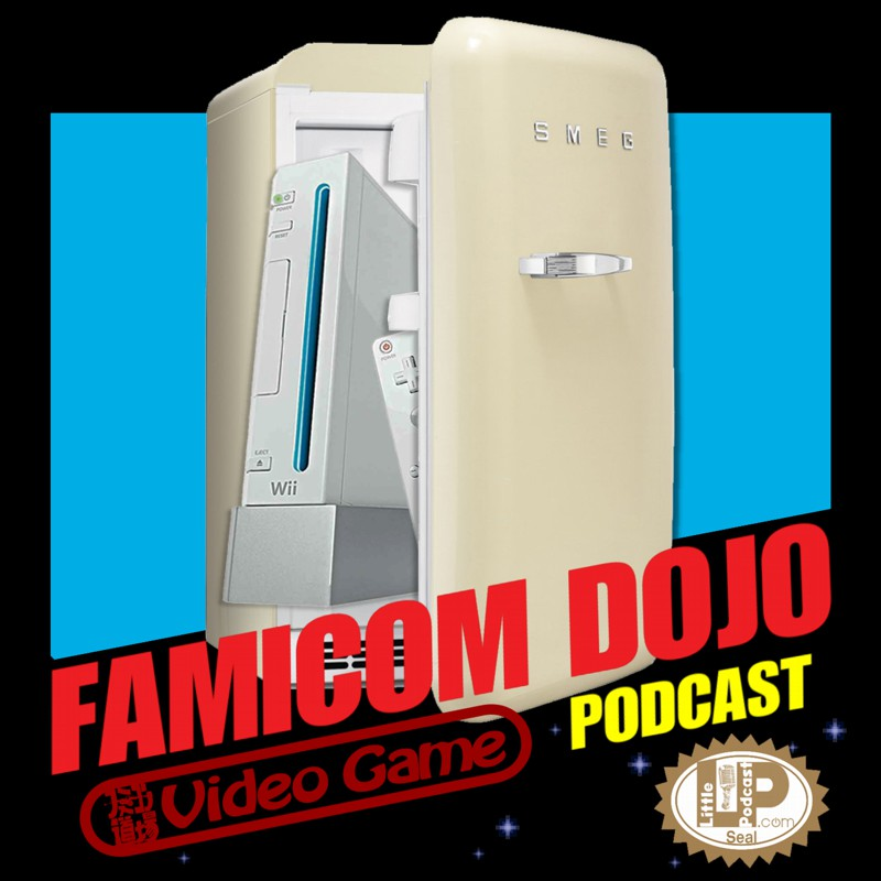Famicom Dojo Podcast 148: Clean Out Your Fridge