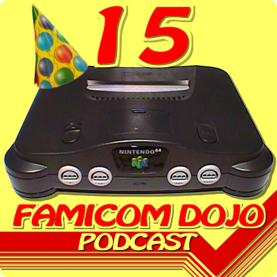 Famicom Dojo Podcast 21: Get N or Get Out