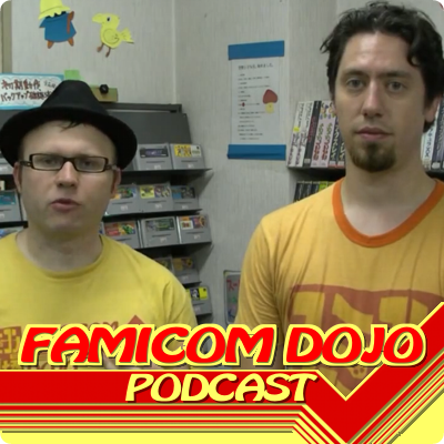 Famicom Dojo Podcast 31: Used Games Are Not Evil